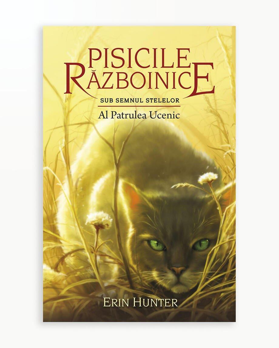Al Patrulea Ucenic - Sub Semnul Stelelor. Pisicile Razboinice vol. 19