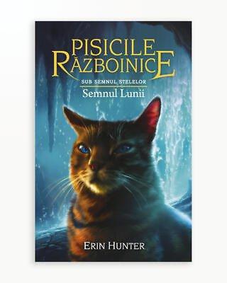 Semnul Lunii - Sub Semnul Stelelor. Pisicile Razboinice vol. 22