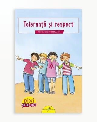 Toleranta si Respect - Pixi Stie-Tot
