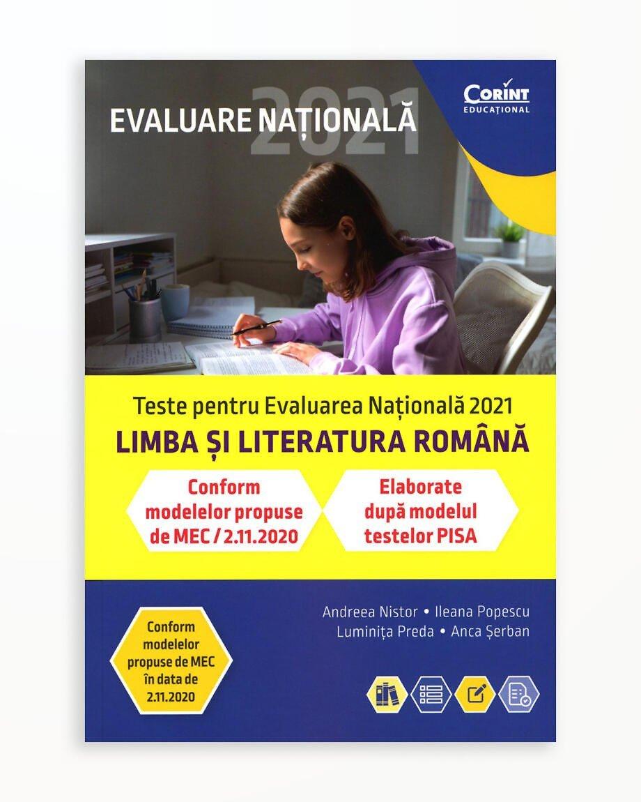 Evaluare Nationala 2021 - Limba si Literatura Romana. De la Antrenament la Performanta