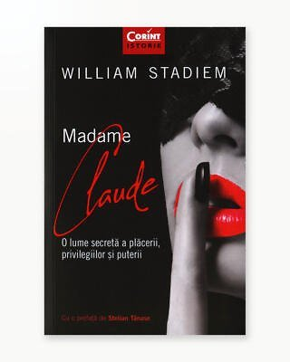 Madame Claude. O Lume Secreta a Placerii